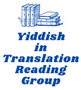Yiddish in Translation Reading Group